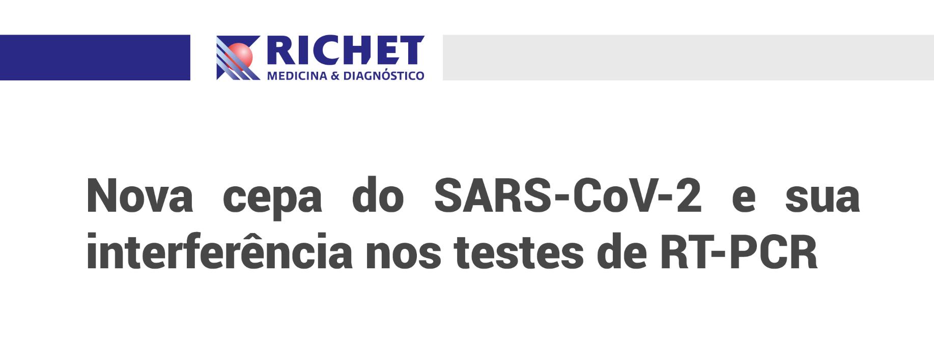 Nova cepa do SARS-CoV-2 e sua interferência nos testes de RT-PCR